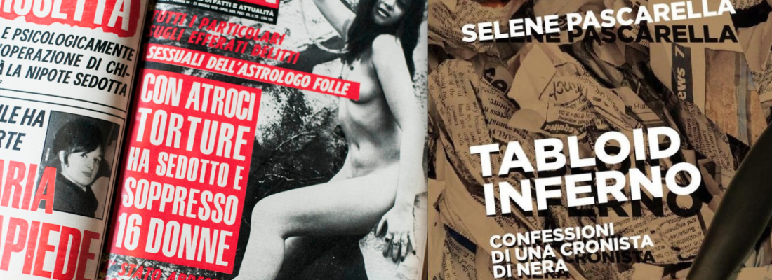 NELL'INFERNO DEI TABLOID
