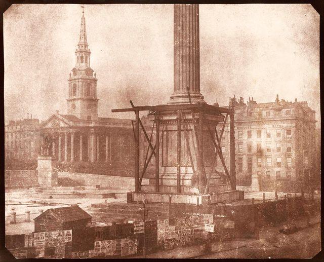 Talbot, Nelson's Column under Construction, Trafalgar Square, April 1844
