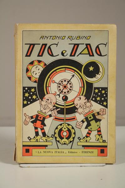 Rubino: Tic e tac, ovverosia l'orologio di Pampalona (ristampa del 1931 sull'edizione del 1921)