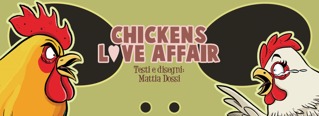 CHICKENS LOVE AFFAIR