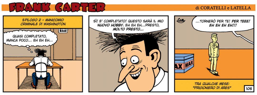 FRANK CARTER – IL MAESTRO DI CERA 30