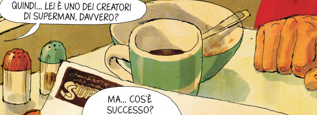 JOE SHUSTER, PADRE NON RICONOSCIUTO DEI SUPEREROI
