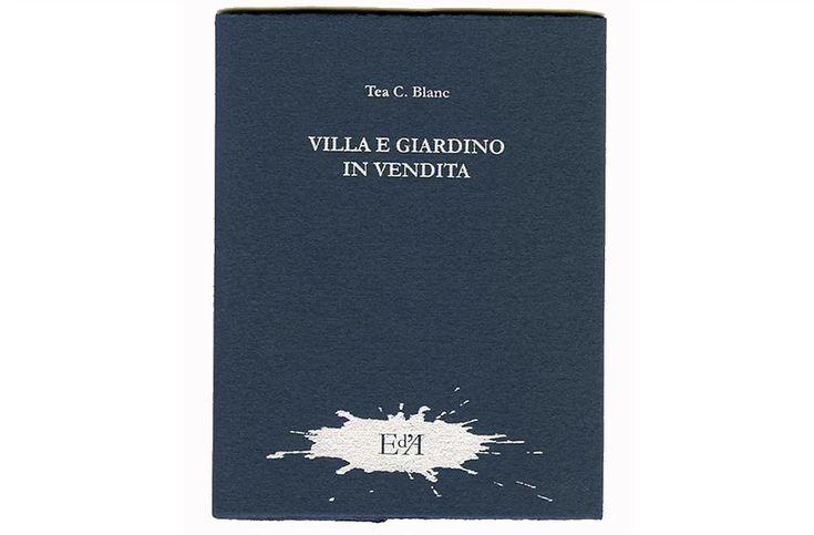 Tea C. Blanc_Vincenzo Piazza: Villa e giardino e in vendita