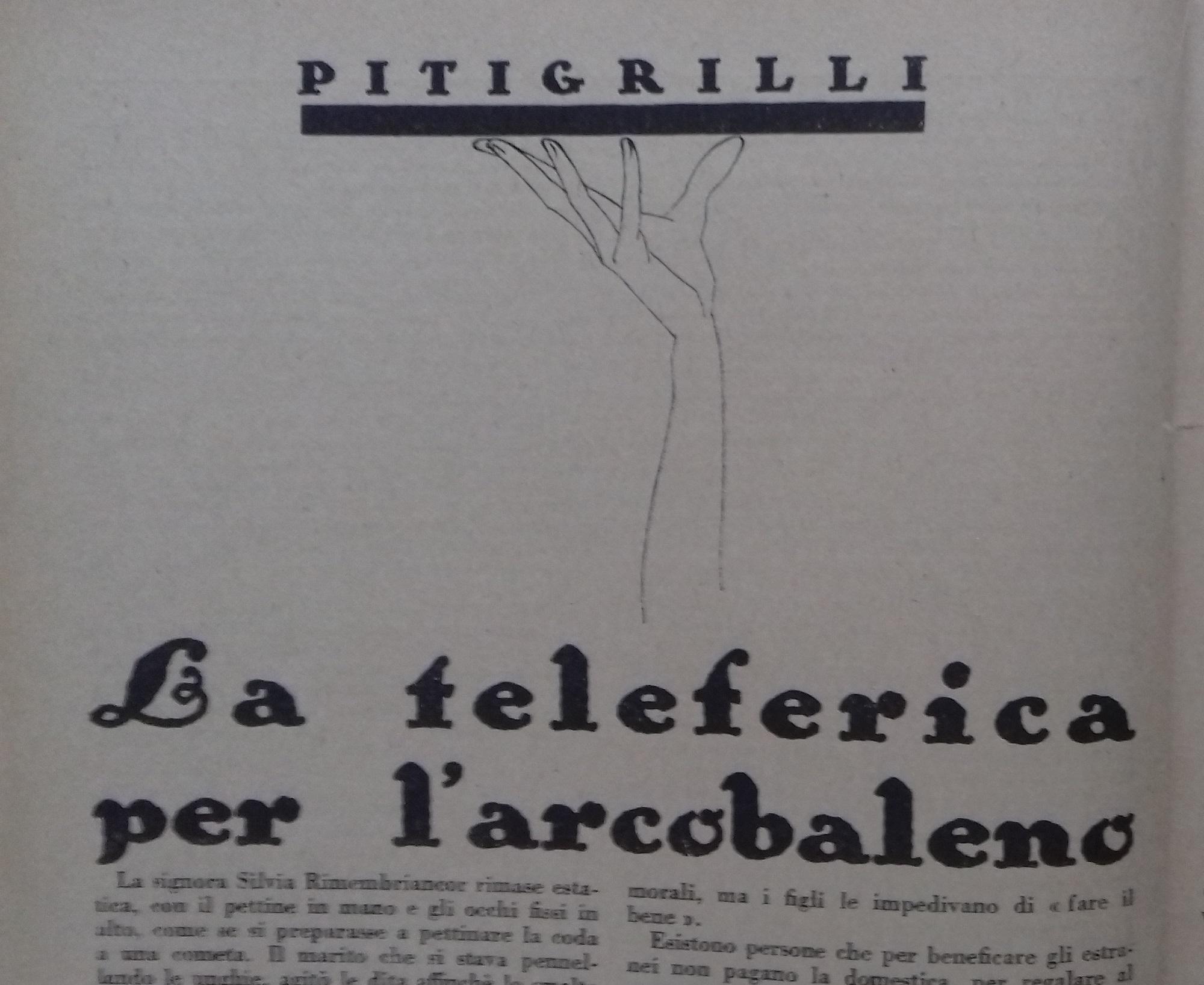 PITIGRILLI, LA TELEFERICA PER L'ARCOBALENO